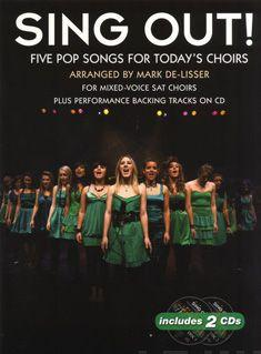 Sing Out! 5 Pop Songs for Today's Choirs: Bk. 1