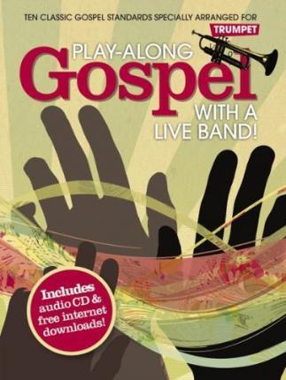 Play-Along Gospel With A Live Band] - Trumpet