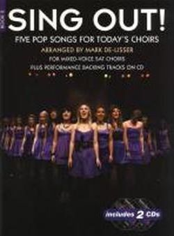 Sing out! 5 Pop Songs for Today's Choirs: Bk. 2