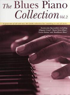 The Blues Piano Collection: v. 2