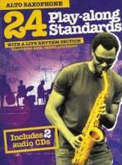 24 Play Along Standards with A Live Rhythm Section