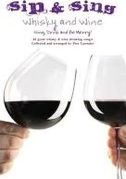 Sip and Sing - Whisky and Wine