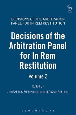 Decisions of the Arbitral Panel for In Rem Restitution: Bd. 2 = Vol. 2