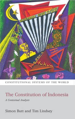 The Constitution of Indonesia  A Contextual Analysis