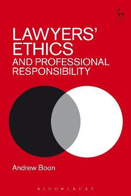 Lawyers' Ethics and Professional Responsibility