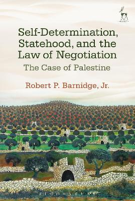 Self-Determination, Statehood, and the Law of Negotiation Cover Image