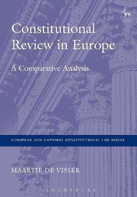 Constitutional Review in Europe: A Comparative Analysis