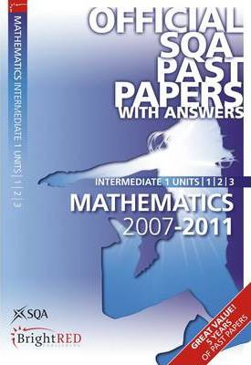 Maths Units 1, 2, 3 Intermediate 1 SQA Past Papers 2011