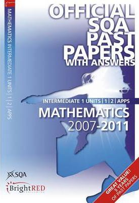 Maths Units 1, 2, Applications Intermediate 1 SQA Past Papers 2011