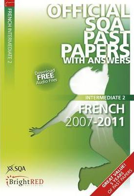 French Intermediate 2 SQA Past Papers 2011