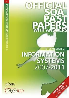 Information Systems Intermediate 2 SQA Past Papers 2011