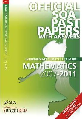 Maths Units 1, 2, Applications Intermediate 2 SQA Past Papers 2011