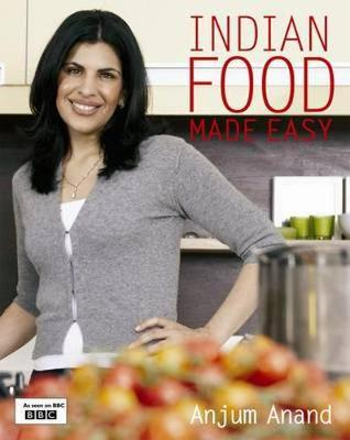 Indian Food Made Easy Anjum Anand 9781849491297