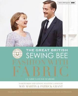 The Great British Sewing Bee: Fashion with Fabric Cover Image