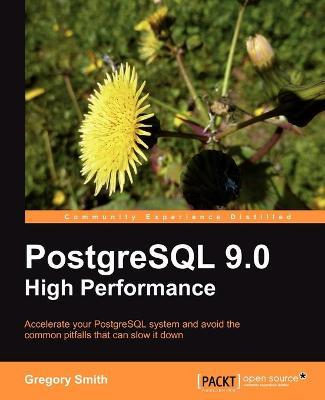 PostgreSQL 9.0 High Performance Cover Image