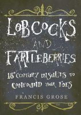 Lobcocks and Fartleberries
