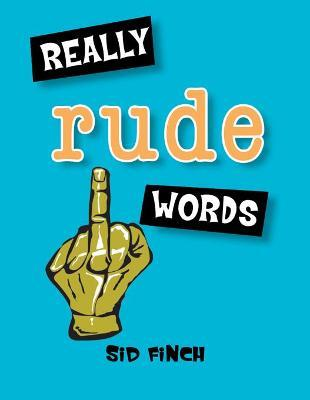Really Rude Words