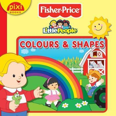Fisher-Price - Colours and Shapes