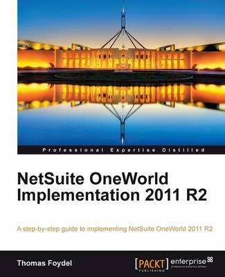 NetSuite OneWorld Implementation 2011 R2