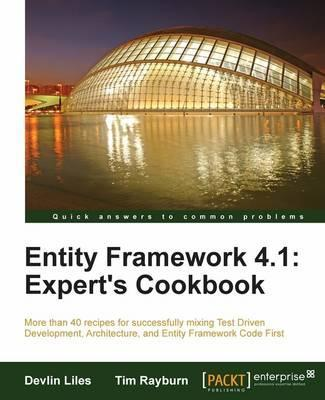 Entity Framework 4.1: Expert's Cookbook