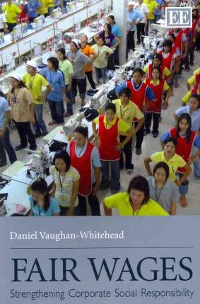 Fair Wages: Strengthening Corporate Social Responsibility