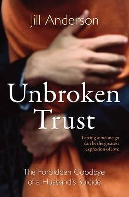 Unbroken Trust: The Forbidden Goodbye of a Husband's Suicide