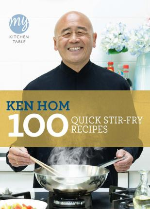 My Kitchen Table: 100 Quick Stir-fry Recipes Cover Image