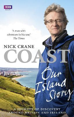Coast Our Island Story  A Journey of Discovery Around Britain's Coastline