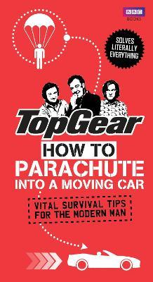 Top Gear: How to Parachute into a Moving Car Cover Image