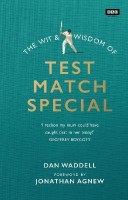 The Wit and Wisdom of Test Match Special Cover Image