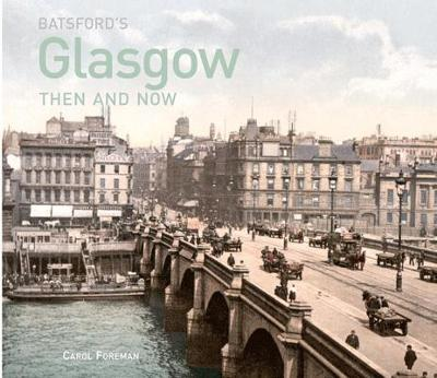 Batsford's Glasgow Then and Now
