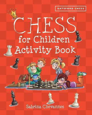 Batsford Book of Chess for Children Activity Book Cover Image