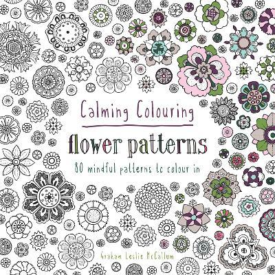 calming colouring flower patterns - Colouring In Patterns
