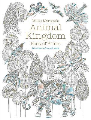 MILLIE MAROTTAS ANIMAL KINGDOM BOOK OF PRINTS