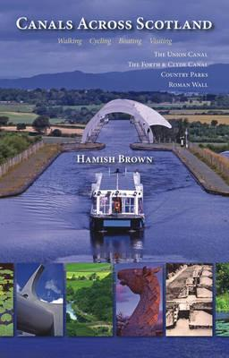 Canals Across Scotland