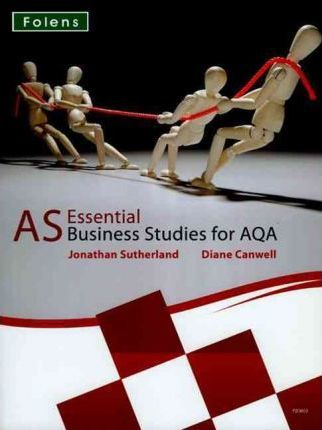 Essential Business Studies A Level: AS Student Book for AQA
