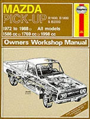 mazda b1600 b1800 b2000 pick up petrol 72 88 up to f haynes rh bookdepository com Ford Courier V8 1979 Ford Courier