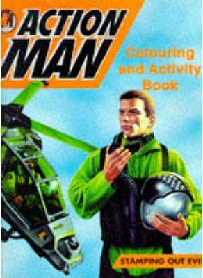 Action Man: Stamping Out Evil: Colouring and Activity Book