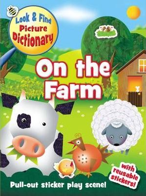 Look and Find Picture Dictionary - On the Farm