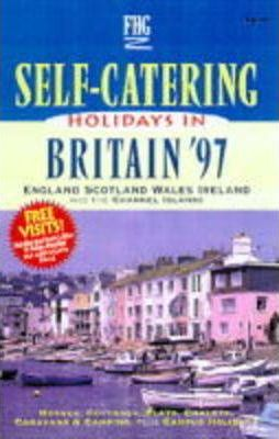 Self-catering Holidays in Britain 1997