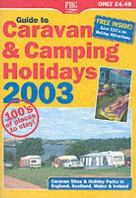 Guide to Caravan and Camping Holidays 2003