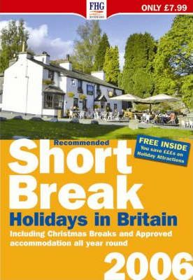 Recommended Short Break Holidays in Britain 2006