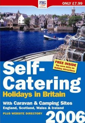 Self-Catering Holidays in Britain 2006