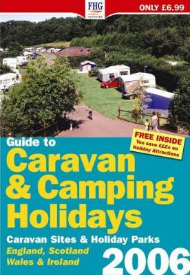 Guide to Caravan and Camping Holidays 2006