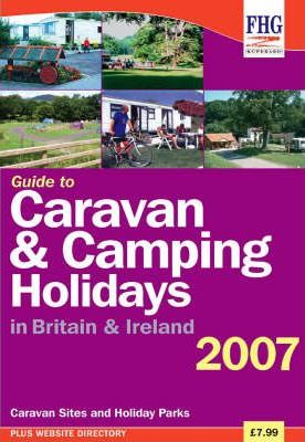 Guide to Caravan and Camping Holidays 2007