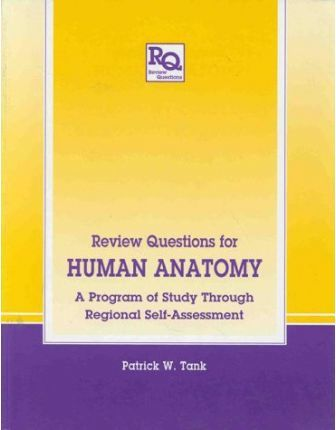 Review Questions For Human Anatomy Patrick W Tank 9781850707950