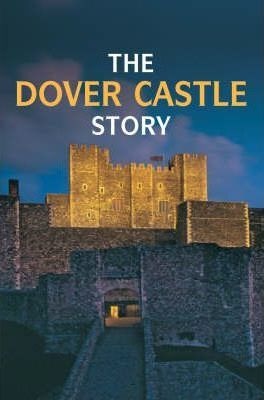 The Dover Castle Story