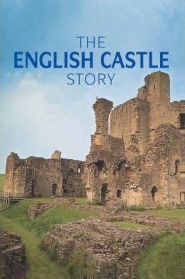 The English Castle Story