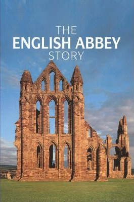 The English Abbey Story