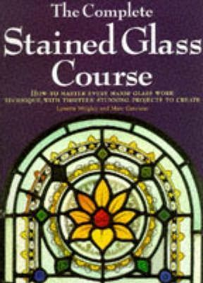 The Complete Stained Glass Course